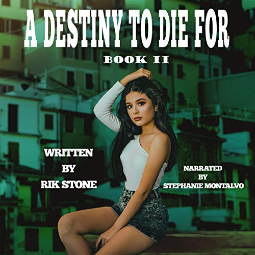 A Destiny to Die For - II audiobook cover art