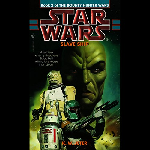 Star Wars: The Bounty Hunter, Book 2: Slave Ship audiobook cover art