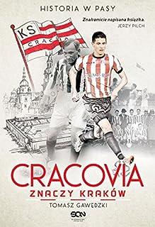 Cracovia znaczy Krakow (Polish Edition)