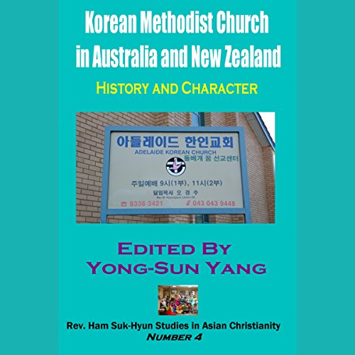 Korean Methodist Church in Australia and New Zealand audiobook cover art