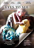 Eyes to See [DVD] [Import]
