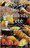 Recettes des Allemands en été: Recettes faciles et délicieuses pour votre gril (French Edition)