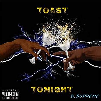 Toast Tonight