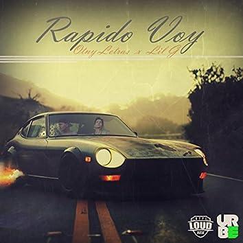 Rápido Voy (feat. Lil G YK)