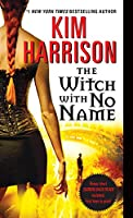 The Witch with No Name (Hollows (13))