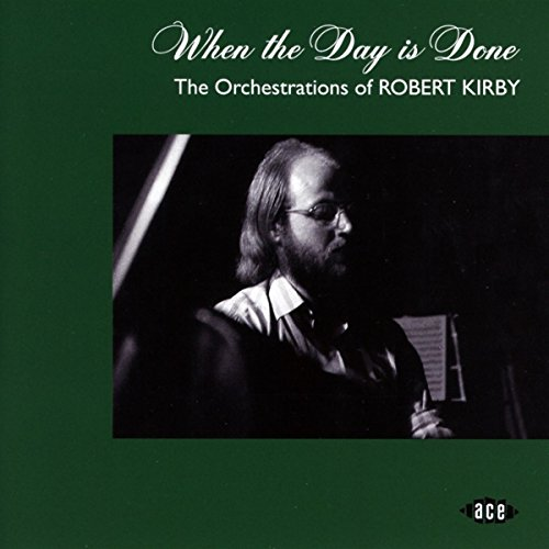 When the Day Is Done-Orchestrations of R.Kirby
