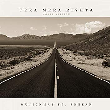 Tera Mera Rishta (Cover Version)