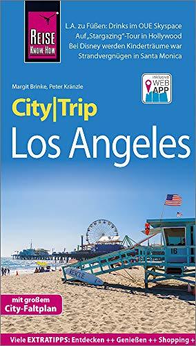 Reise Know-How CityTrip Los Angeles: Reiseführer mit Stadtplan und kostenloser Web-App