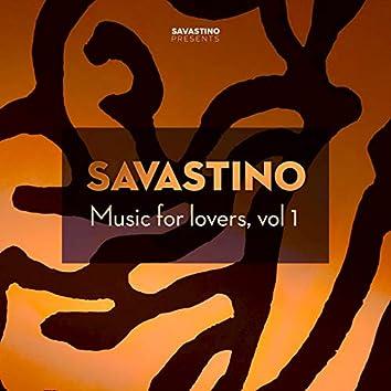 SAVASTINO Music for Lovers, Vol. 1