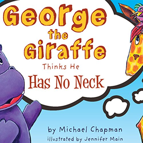 George the Giraffe Thinks He Has No Neck audiobook cover art