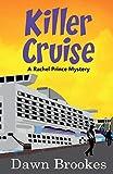 Killer Cruise (A Rachel Prince Mystery, Band 3) - Dawn Brookes