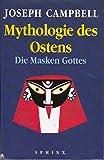 Mythologie des Ostens. Die Masken Gottes, Bd. 2.
