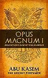 Opus Magnum I: Adventures in Mystical Humour