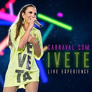 Carnaval Com Ivete - Live Experience (Ao Vivo)