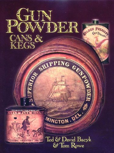 Gun powder cans & kegs, Volume 1