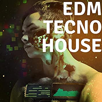Edm Tecno House