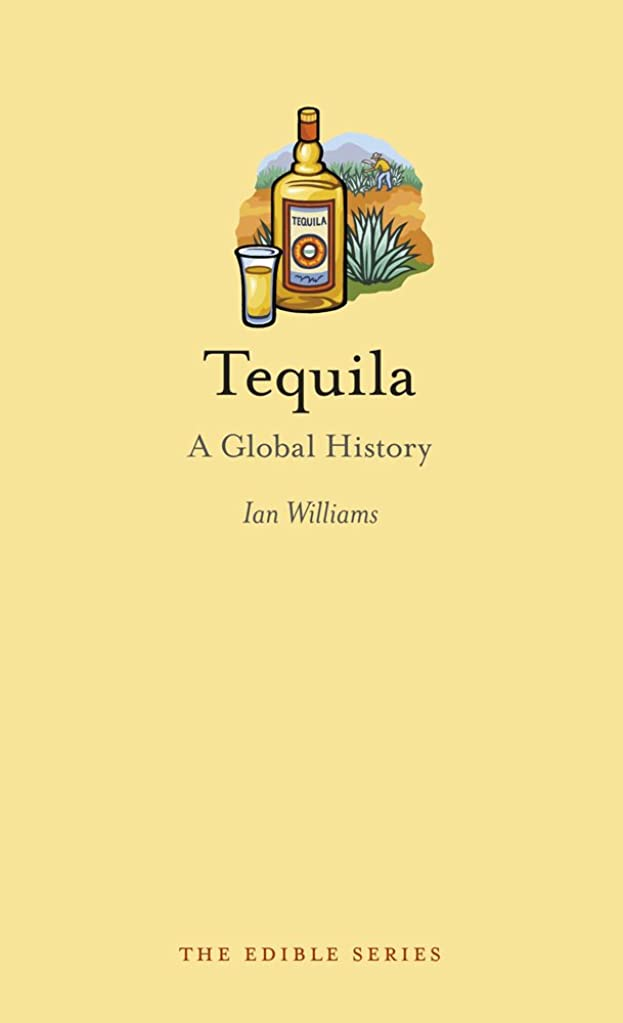 アクセルダブルナプキンTequila: A Global History (Edible) (English Edition)
