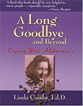 A Long Goodbye and Beyond: Coping with Alzheimer's