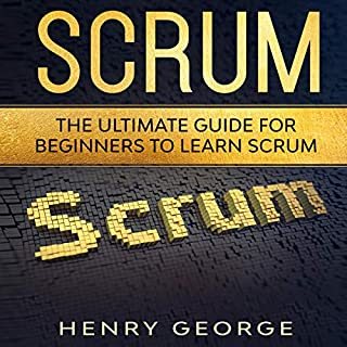 Scrum: The Ultimate Guide for Beginners to Learn Scrum cover art