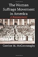 The Woman Suffrage Movement in America