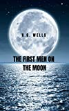 The First Men on the Moon: Where the arrival to the moon and the extraterrestrial contact is a reality (English Edition)