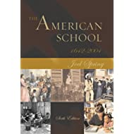 The American School 1642 - 2004