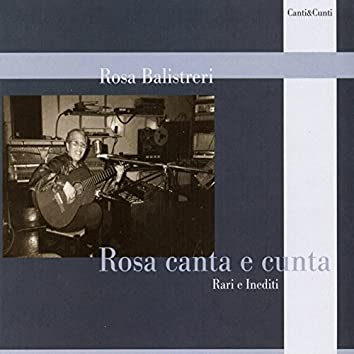 Rosa canta e cunta - Rari e Inediti
