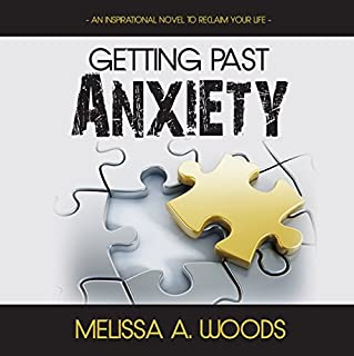 Getting Past Anxiety audiobook cover art