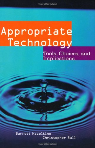 Appropriate Technology: Tools, Choices and Implications (Academic Press Series in Engineering)