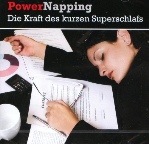 Powernapping - Die Kraft des kurzen Superschlafs
