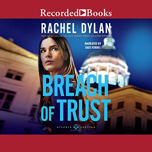 Breach of Trust                   By:                                                                                                                                 Rachel Dylan                               Narrated by:                                                                                                                                 Kate Forbes                      Length: 9 hrs and 31 mins     Not rated yet     Overall 0.0