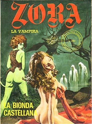 Zora la vampira 2. I classici dell'erotismo italiano (Vol. 6)