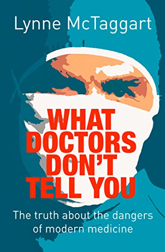 What Doctors Don't Tell You (English Edition)