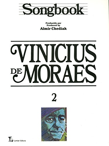 Songbook Vinicius de Moraes - Volume 2