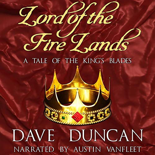 Lord of the Fire Lands Audiobook By Dave Duncan cover art