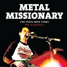 Metal Missionary: The Steve Rowe Story
