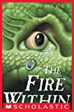 Kids on Fire: D'Lacey's The Last Dragon Chronicles