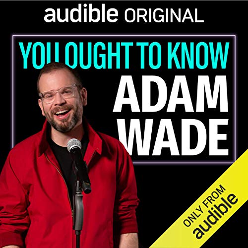 You Ought to Know Adam Wade audiobook cover art