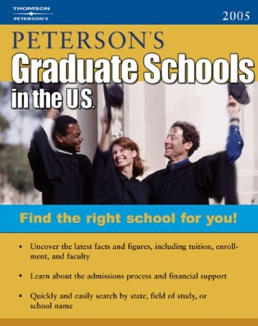 Decisionguides Grad Sch In Us 2005 Petersons Graduate Schools In The Us