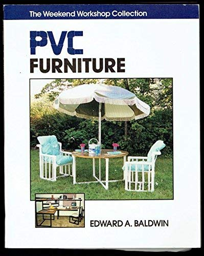 Pvc Furniture (Weekend Workshop Collection)