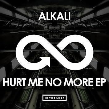 Hurt Me No More EP