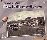 Das Hollandweibchen - mmerich Kalman