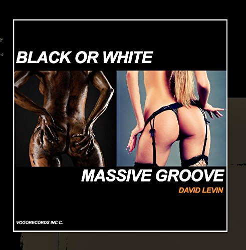 [画像:Black or White Massive Groove]