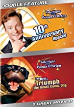 Late Night With Conan O'Brien: 10th Anniversary Special / The Best of Triumph the Insult Comic Dog (Double Feature)