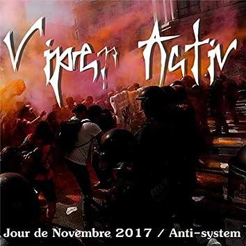 Jour de Novembre 2017 Anti-System
