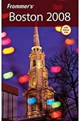 Frommer's Boston 2008 (Frommer's Complete Guides) Paperback