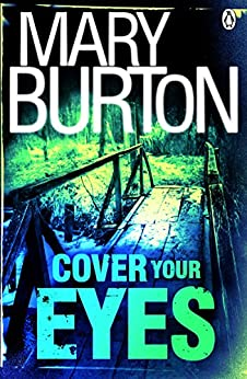 Cover Your Eyes (Morgans of Nashville) by [Mary Burton]