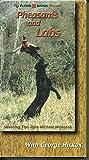 Upland Hunting Vol. 2 Pheasants and Labs
