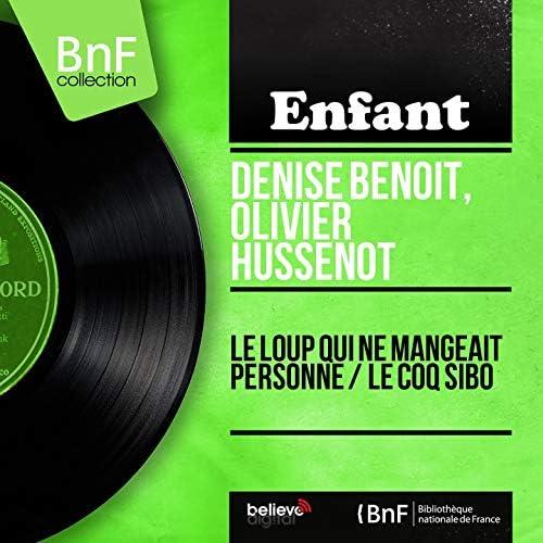 Denise Benoit, Olivier Hussenot