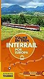 Interrail por Europa (Guías Singulares)